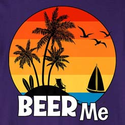 Beer Me Summer Sunset Beach Vacation Vacay T-Shirt