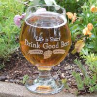 Life is Short Drink Good Beer Belgian Beer Glass