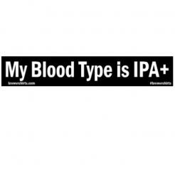 My Blood Type is IPA+ Sticker