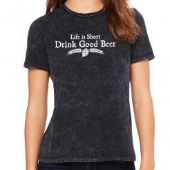 Life is Short Drink Good Beer Women's Crew T-Shirt