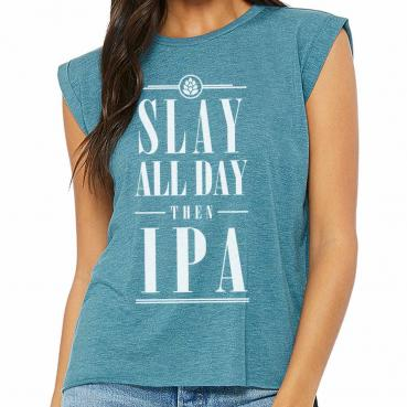 Slay All Day Then IPA Women's Flowy Muscle Tee With Rolled Cuff