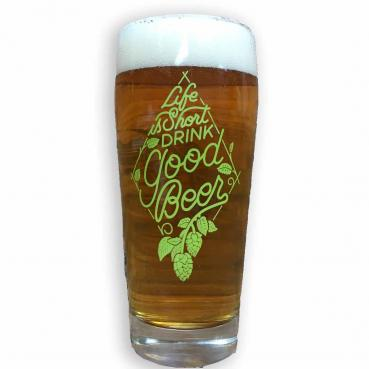 Life is Short Drink Good Beer Willi Becher Glass
