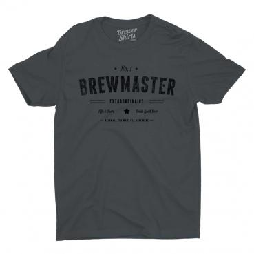 Number one Brewmaster Extraordinaire - Drink All You Want I'll Make More - Life is Short Drink Good Beer graphic tee