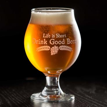 Life is Short Drink Good Beer Tulip Glass