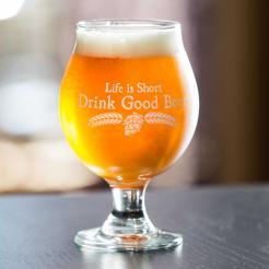 Life is Short Drink Good Beer Tulip Glass
