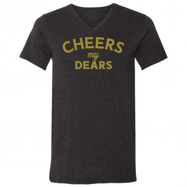 Cheers My Dears Triblend Unisex V-Neck Tee
