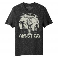 Breweries are Calling and I Must Go - Zombie Uprising Graphic Tee