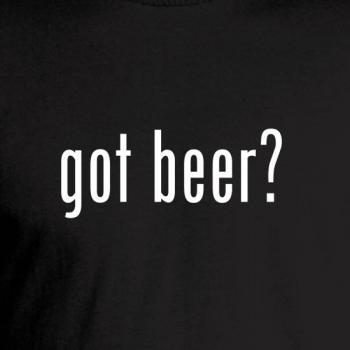 Got Beer? Parody Tee
