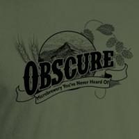 Obscure Microbrewery You've Never Heard Of T-shirt